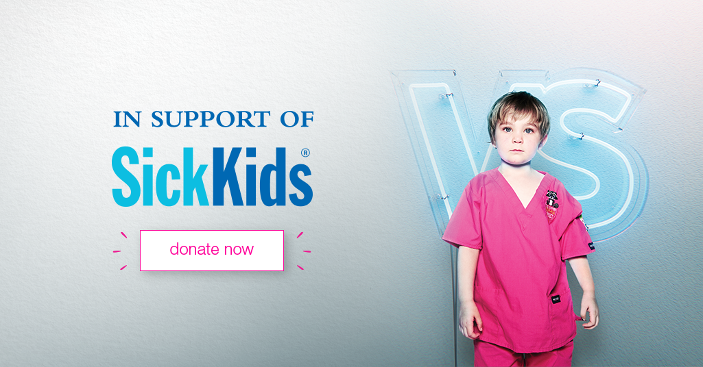 In Support of Sick Kids Hospital. Donate Now.